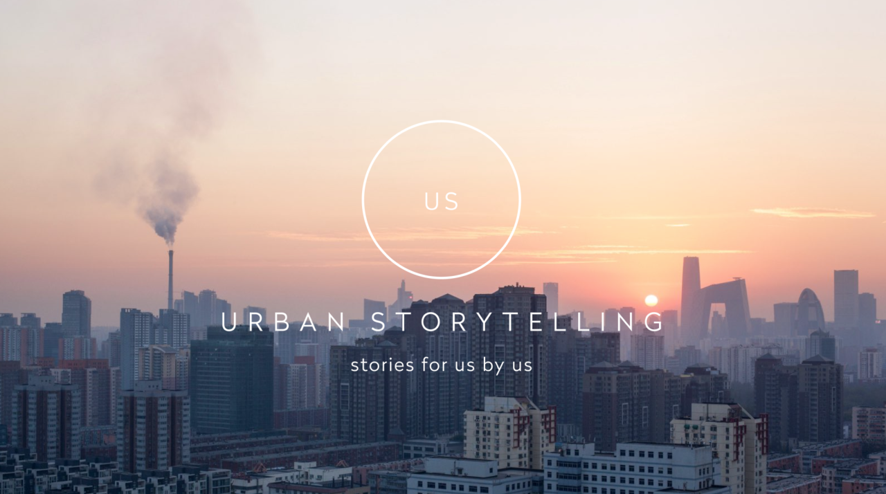 Urban Storytelling - stories for us by us