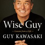 Guy Kawasaki - Wise Guy - book cover