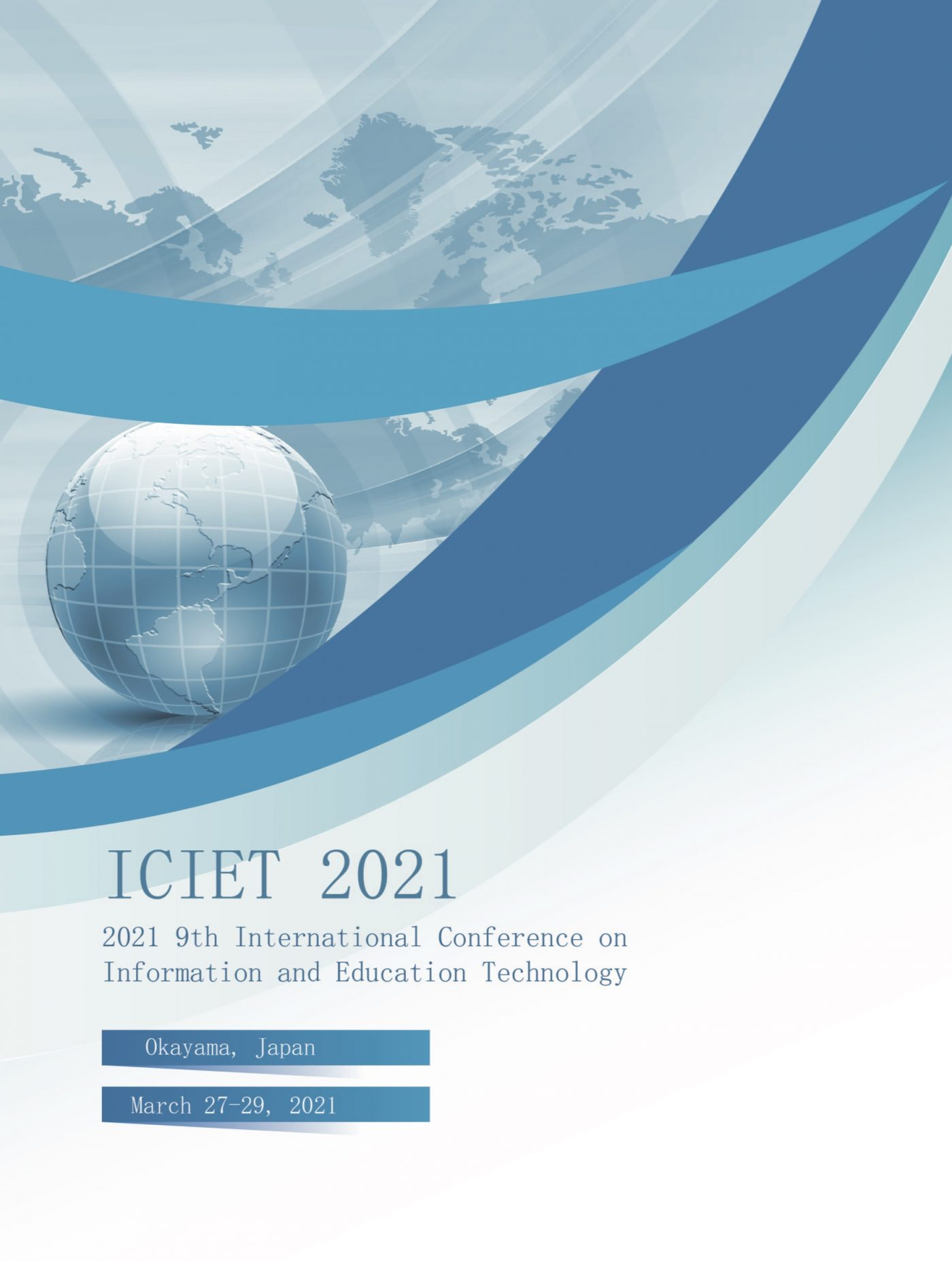 9th International Conference on Information and Education Technology ICIET 2021 Proceedings