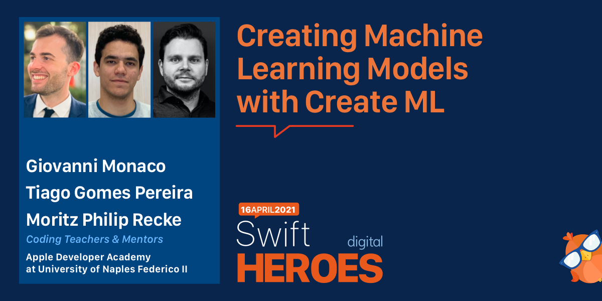 Creating Machine Learning Models with Create ML at Swift Heroes Digital 2021