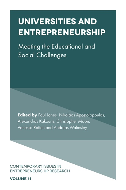 Universities and Entrepreneurship: Meeting the Educational and Social Challenges: Volume 11